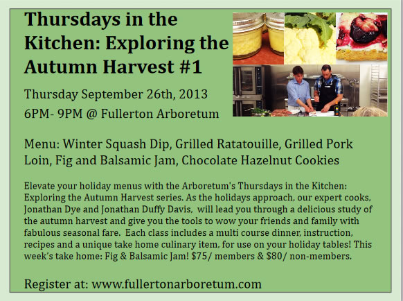 Thursdays in the Kitchen: Exploring the Autumn Harvest classes start this week at the Fullerton Arboretum!